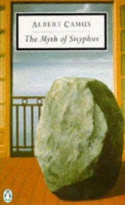 Myth of Sisyphus, the 9780140180169