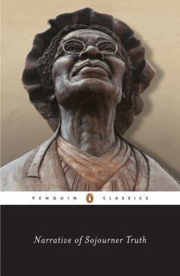 Narrative of Sojourner Truth: A Bondswoman of Olden Time, with a History of Her Labors and Correspondence Drawn from Her
