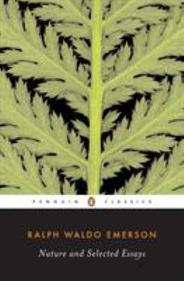 Nature and Selected Essays 9780142437629