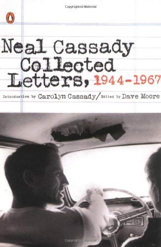 Neal Cassady Collected Letters, 1944-1967 9780142002179