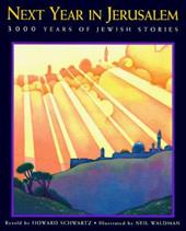 Next Year in Jerusalem: 3000 Years of Jewish Stories 428542