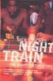 Night Train : A Biography of Sonny Liston