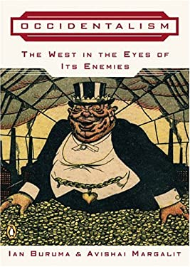 Occidentalism: The West in the Eyes of Its Enemies 9780143034872