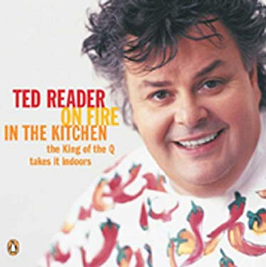 On Fire in the Kitchen: The King of the Q Takes It Indoors 9780143016014