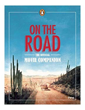 On the Road Official Movie Companion 9780143123842