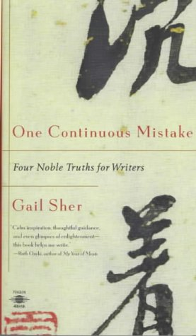One Continuous Mistake: Four Nobel Truths for Writers 9780140195873