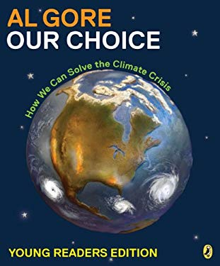 Our Choice : How We Can Solve the Climate Crisis