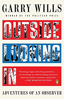 Outside Looking in: Adventures of an Observer 9780143119890