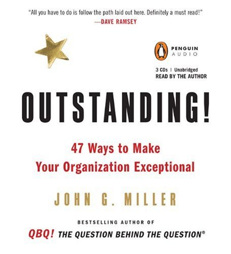 Outstanding!: 47 Ways to Make Your Organization Exceptional 9780143145615