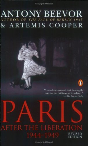 Paris: After the Liberation 1944-1949 9780142437926