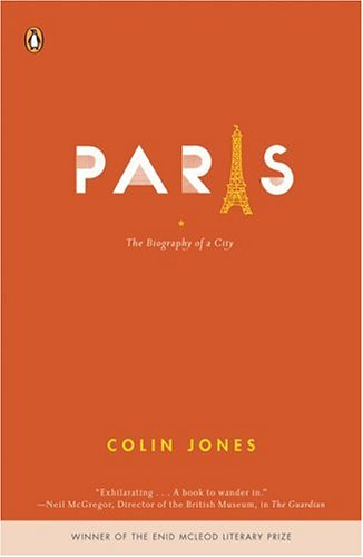 Paris: The Biography of a City 9780143036715