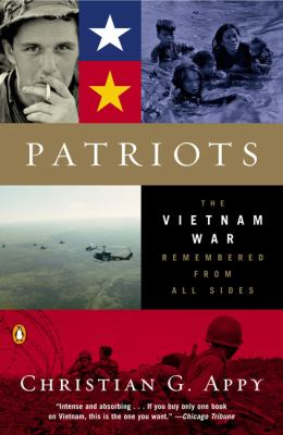 Patriots: The Vietnam War Remembered from All Sides 9780142004494