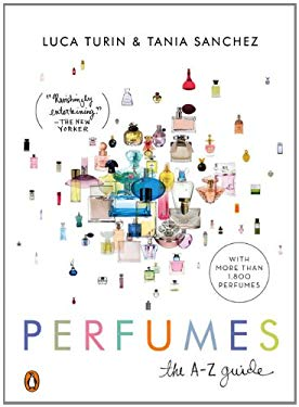Perfumes: The A-Z Guide 9780143115014