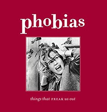 Phobias: Things That Freak Us Out 9780143005476