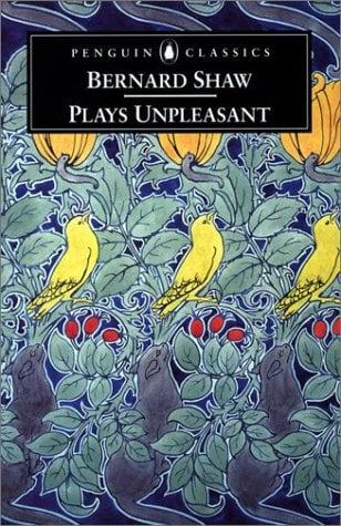 Plays Unpleasant: Widowers' Houses/The Philanderer/Mrs. Warren's Profession 9780140437935