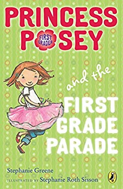 Princess Posey and the First Grade Parade 9780142418277