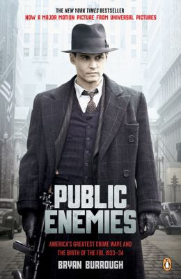 Public Enemies: America's Greatest Crime Wave and the Birth of the FBI, 1933-34 9780143115861