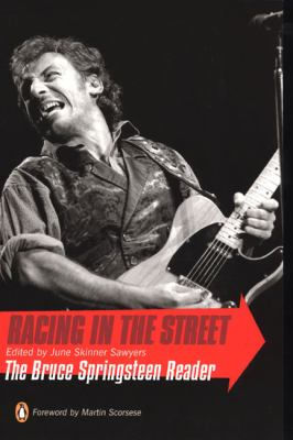 Racing in the Street: The Bruce Springsteen Reader 9780142003541