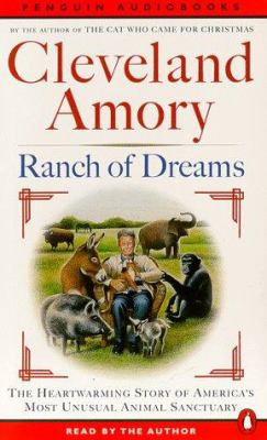 Ranch of Dreams: The Country's Most Unusual Sanctuary, Where Every Animal Has a Story 9780140867190