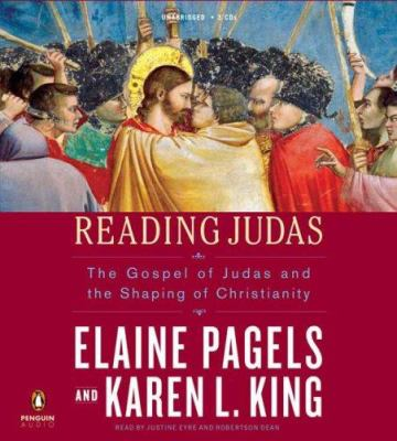 Reading Judas: The Gospel of Judas and the Shaping of Christianity 9780143141860