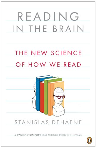 Reading in the Brain: The New Science of How We Read 9780143118053