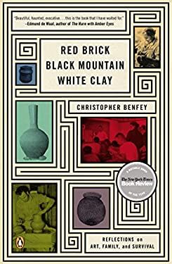 Red Brick, Black Mountain, White Clay: Reflections on Art, Family, and Survival 9780143122852