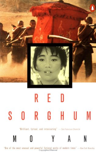 Red Sorghum: A Novel of China 9780140168549