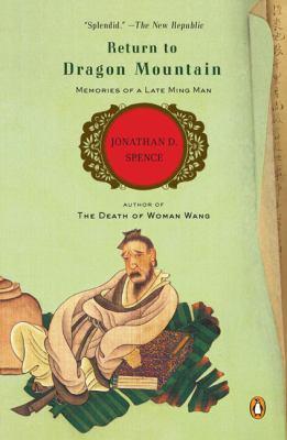 Return to Dragon Mountain: Memories of a Late Ming Man 9780143114451