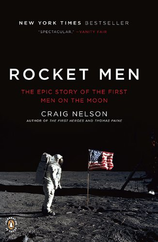 Rocket Men: The Epic Story of the First Men on the Moon 9780143117162