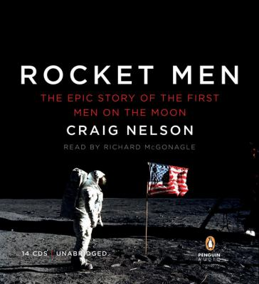 Rocket Men: The Epic Story of the First Men on the Moon 9780143144793