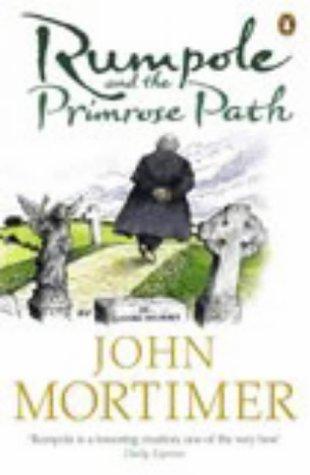 Rumpole and the Primrose Path 9780141011202