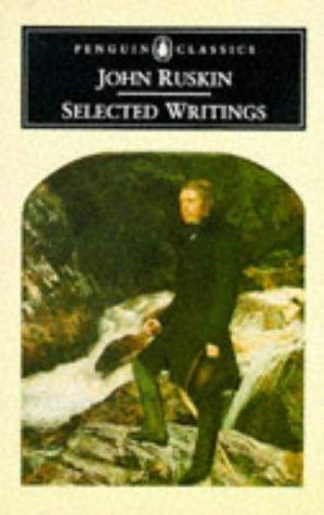Ruskin: Selected Writings 9780140433555