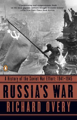 Russia's War: A History of the Soviet Effort: 1941-1945 9780140271690
