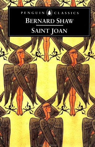Saint Joan: A Chronicle Play in Six Scenes 9780140437911