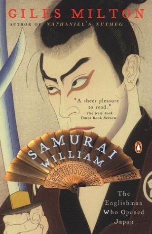 Samurai William: The Englishman Who Opened Japan 9780142003787