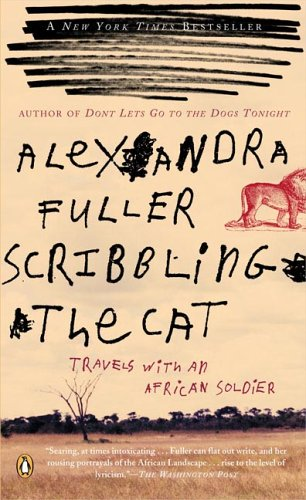 Scribbling the Cat: Travels with an African Soldier 9780143035015