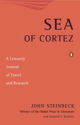 Sea of Cortez: A Leisurely Journal of Travel and Research 9780143117216