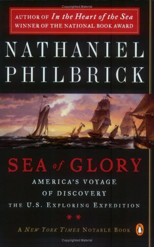 Sea of Glory: America's Voyage of Discovery, the U.S. Exploring Expedition, 1838-1842 9780142004838