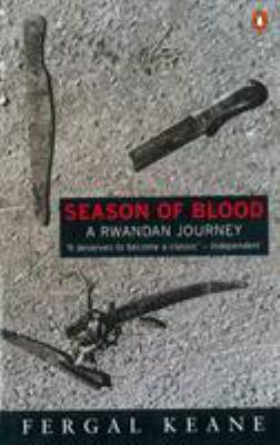Season of Blood: A Rwandan Journey 9780140247602