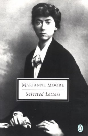 Selected Letters (Moore, Marianne) - Moore, Marianne / Costello, Bonnie / Schulman, Grace