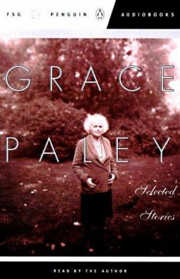 Selected Stories of Grace Paley: A Selection 9780140867862