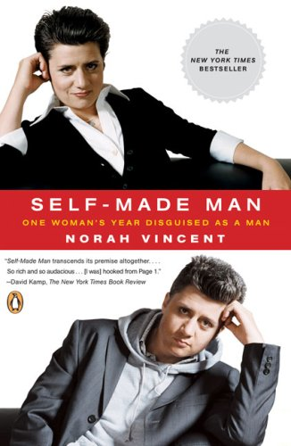 Self-Made Man: One Woman's Year Disguised as a Man 9780143038702