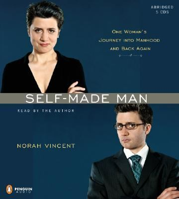 Self-Made Man: One Woman's Journey Into Manhood and Back 9780143058465