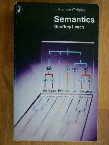 Semantics: 2the Study of Meaning