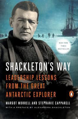 Shackleton's Way: Leadership Lessons from the Great Antarctic Explorer 9780142002360