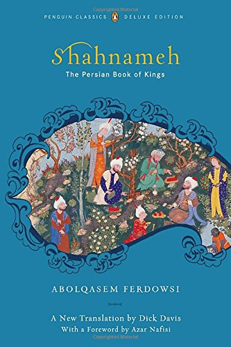 Shahnameh: The Persian Book of Kings 9780143104933