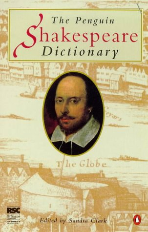 Shakespeare Dictionary, the Penguin 9780140514216
