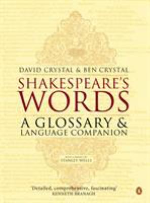 Shakespeare's Words: A Glossary and Language Companion 9780140291179