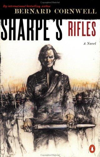 Sharpe's Rifles : Richard Sharpe and the French Invasion of Galicia, January 1809