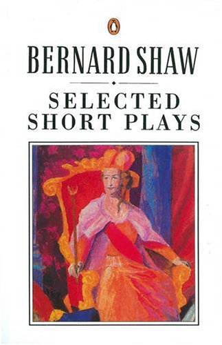 Shaw: Selected Short Plays 9780140450248